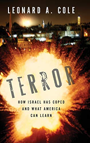 9780253349187: Terror: How Israel Has Coped and What America Can Learn