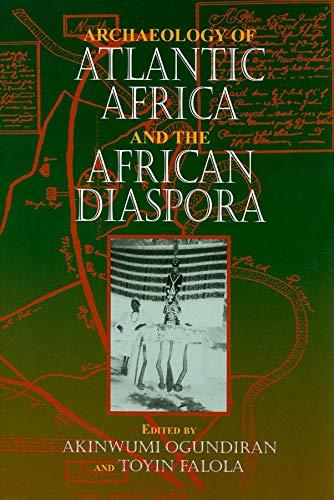 9780253349194: Archaeology of Atlantic Africa and the African Diaspora (Blacks in the Diaspora)