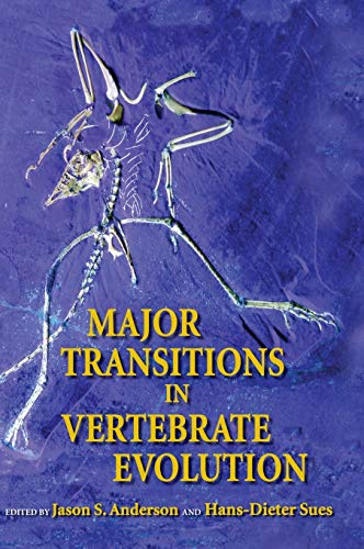 9780253349262: Major Transitions in Vertebrate Evolution (Life of the Past)
