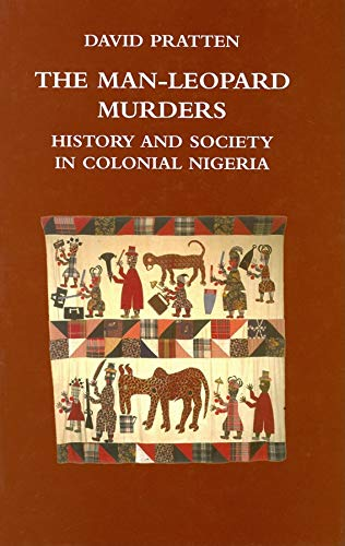 9780253349569: The Man-Leopard Murders: History and Society in Colonial Nigeria