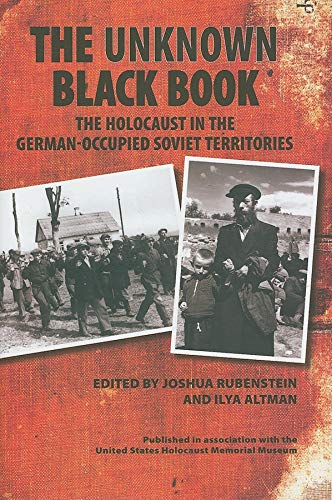 9780253349613: The Unknown Black Book: The Holocaust in the German-Occupied Soviet Territories