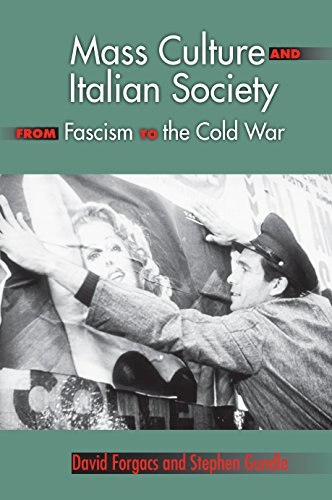 9780253349811: Mass Culture and Italian Society from Fascism to the Cold War