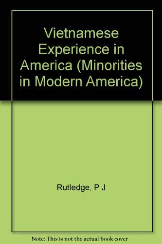 9780253349972: The Vietnamese Experience in America (Minorities in Modern)