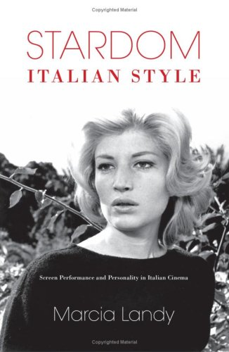 9780253351081: Stardom, Italian Style: Screen Performance and Personality in Italian Cinema (New Directions in National Cinemas)