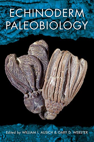 9780253351289: Echinoderm Paleobiology (Life of the Past)