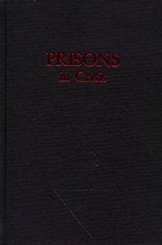9780253351494: Prisons in Crisis