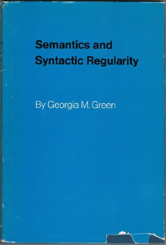 9780253351609: Semantics and Syntactic Regularity