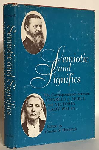 Semiotic & Significs: The Correspondence Between Charles