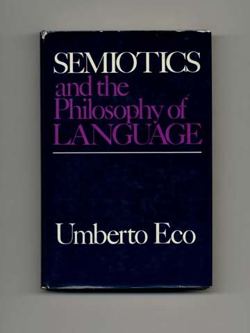 9780253351685: Semiotics and the Philosophy of Language (Advances in Semiotics)