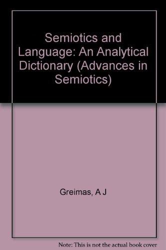 9780253351692: Semiotics and Language: An Analytical Dictionary (Advances in Semiotics)