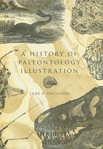 A History of Paleontology Illustration: Jane P. Davidson