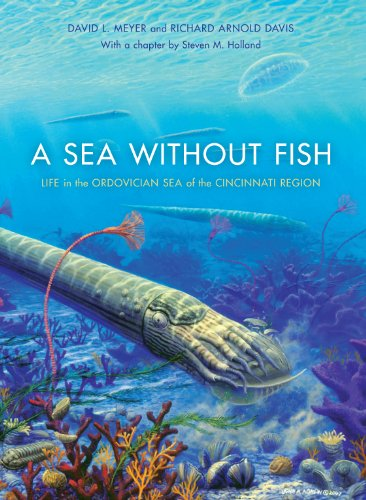 9780253351982: A Sea without Fish: Life in the Ordovician Sea of the Cincinnati Region