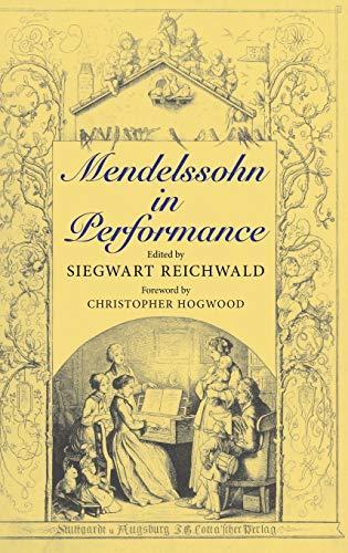 Mendelssohn in Performance.: Reichwald, Siegwart
