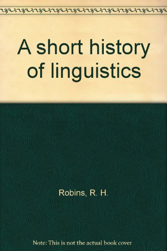 9780253352101: A Short History of Linguistics,