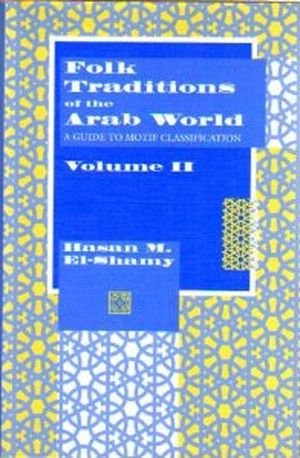 9780253352118: Folk Traditions of the Arab World: A Guide to Motif Classification