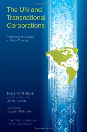 9780253352125: The Un and Transnational Corporations: From Code of Conduct to Global Compact (United Nations Intellectual History Project Series)