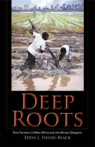 9780253352194: Deep Roots: Rice Farmers in West Africa and the African Diaspora (Blacks in the Diaspora)