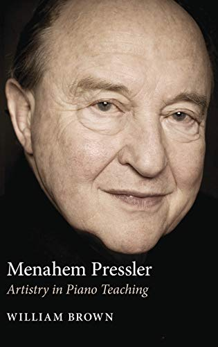 9780253352415: Menahem Pressler: Artistry in Piano Teaching