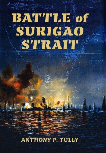 Battle of Surigao Strait (Twentieth-Century Battles): Anthony P. Tully