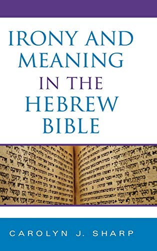 9780253352446: Irony and Meaning in the Hebrew Bible (Indiana Studies in Biblical Literature)