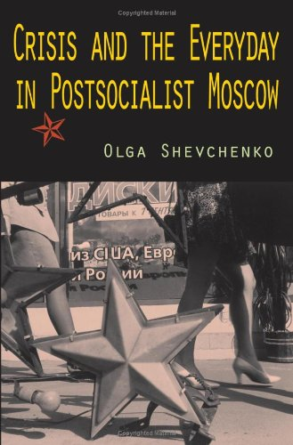 9780253352484: Crisis and the Everyday in Postsocialist Moscow