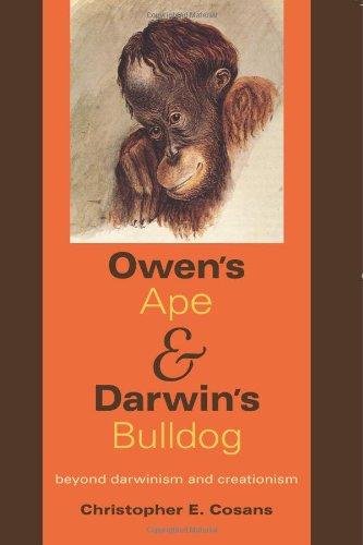 9780253352729: Owen's Ape and Darwin's Bulldog: Beyond Darwinism and Creationism