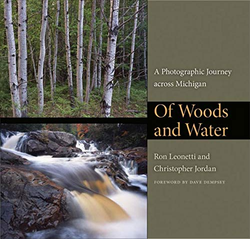 9780253352767: Of Woods and Water: A Photographic Journey across Michigan (Quarry Books)