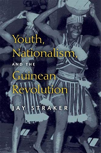 9780253352880: Youth, Nationalism, and the Guinean Revolution (African Systems of Thought)