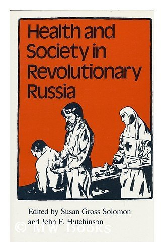 9780253353320: Health and Society in Revolutionary Russia (Religion in North Am)