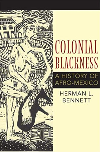 9780253353382: Colonial Blackness: A History of Afro-Mexico (Blacks in the Diaspo)