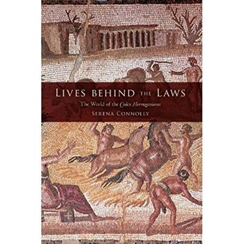 9780253354013: Lives behind the Laws: The World of the Codex Hermogenianus