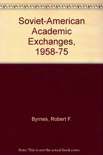 9780253354020: Soviet-American Academic Exchanges, 1958-75
