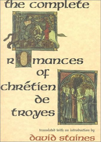 9780253354402: The Complete Romances of Chretien de Troyes