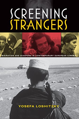 9780253354532: Screening Strangers: Migration and Diaspora in Contemporary European Cinema