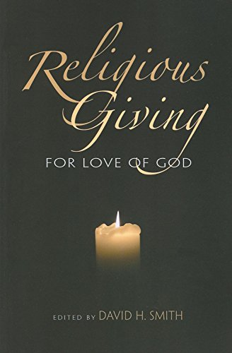 9780253354594: Religious Giving: For Love of God (Philanthropic and Nonprofit Studies)
