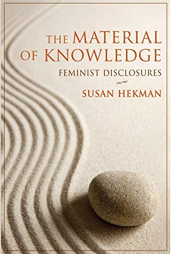 9780253354679: The Material of Knowledge: Feminist Disclosures