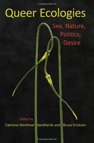 9780253354839: Queer Ecologies: Sex, Nature, Politics, Desire