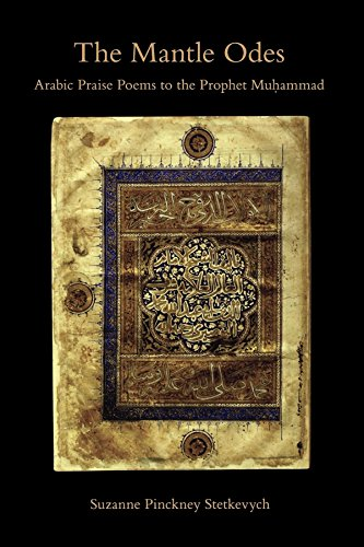 9780253354877: The Mantle Odes: Arabic Praise Poems to the Prophet Muhammad