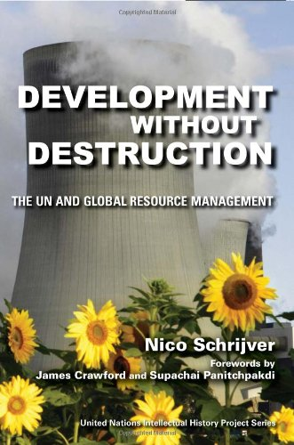 9780253354884: Development Without Destruction: The UN and Global Resource Management (United Nations Intellectual History Project Series)