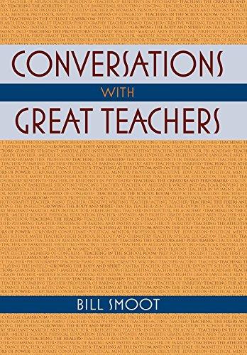 Conversations with Great Teachers.: Smoot, Bill.