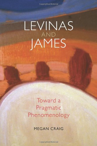 9780253355348: Levinas and James: Toward a Pragmatic Phenomenology (American Philosophy)