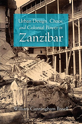 9780253355430: Urban Design, Chaos, and Colonial Power in Zanzibar