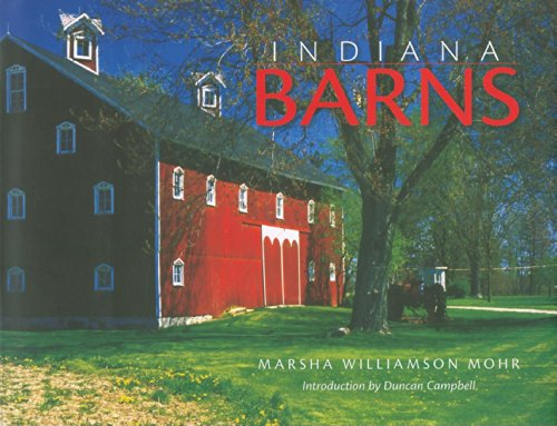 Indiana Barns: Mohr, Marsha Williamson