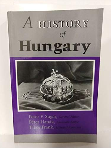 9780253355782: A History of Hungary