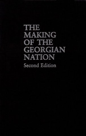 9780253355799: The Making of the Georgian Nation