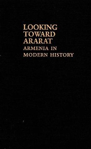 9780253355836: Looking Toward Ararat: Armenia in Modern History
