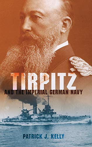 9780253355935: Tirpitz and the Imperial German Navy