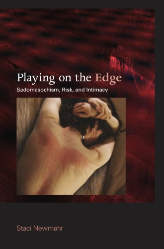 9780253355973: Playing on the Edge: Sadomasochism, Risk, and Intimacy