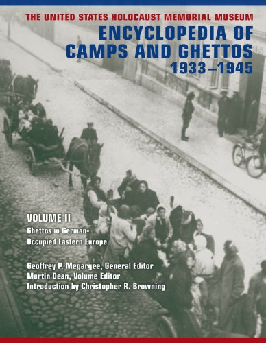 9780253355997: The United States Holocaust Memorial Museum Encyclopedia of Camps and Ghettos, 1933-1945 2 Volume Set: Ghettos in German-Occupied Eastern Europe