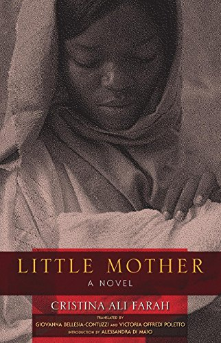 Little Mother: A Novel (Hardback): Cristina Ali Farah